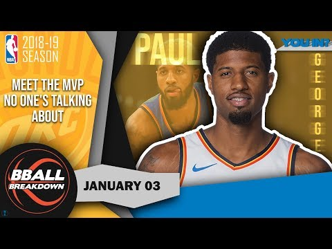 Why Paul George Has A Case For MVP