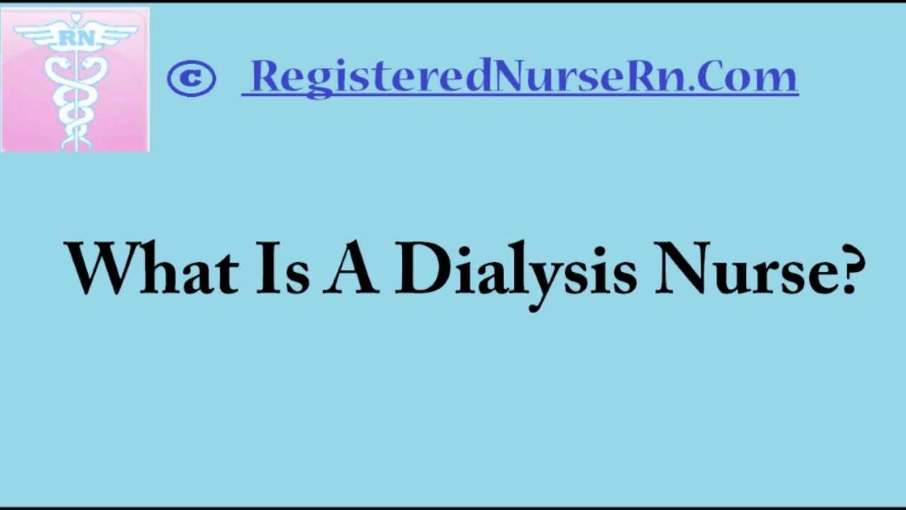 Dialysis Nurse | Dialysis Nursing Salary and Job Description - YouTube