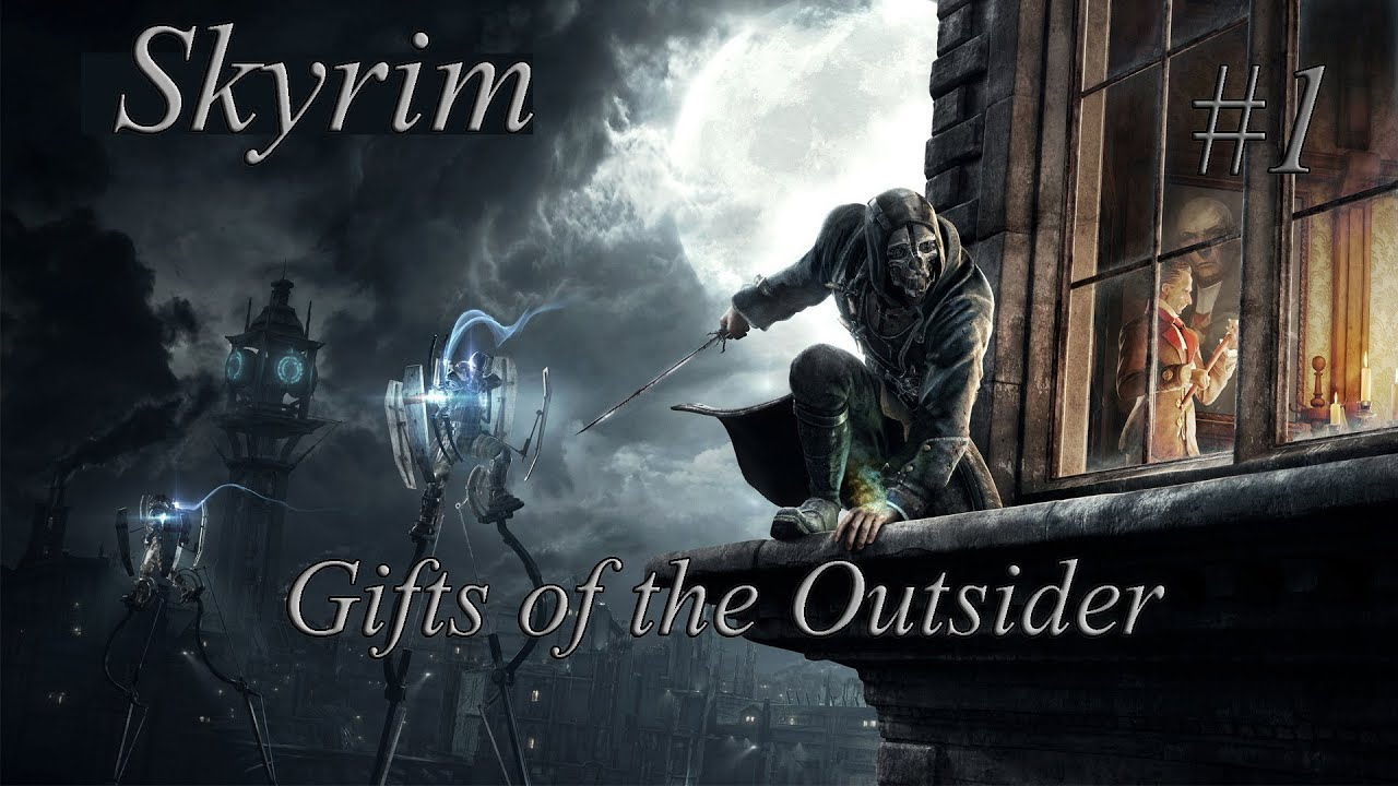 skyrim mods gifts of the outsider ep 1 youtube