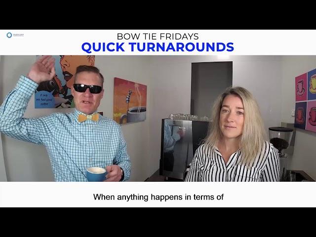 BOW TIE FRIDAYS S5E9 - Quick Turnarounds