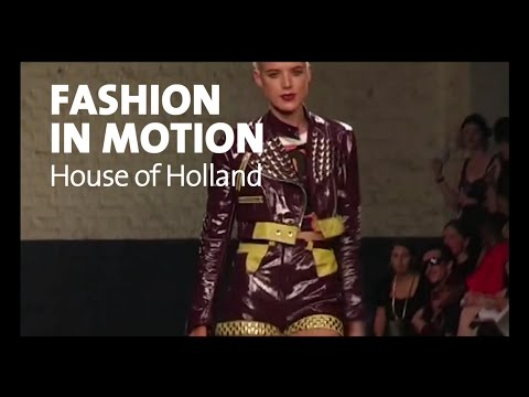 Fashion in Motion / House of Holland
