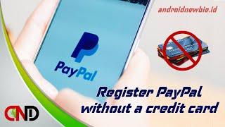 Cara mudah membuat akun Paypal tanpa verifikasi kartu kredit atau VCC