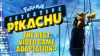 Pokemon: Detective Pikachu - The Best Video Game Film Yet?