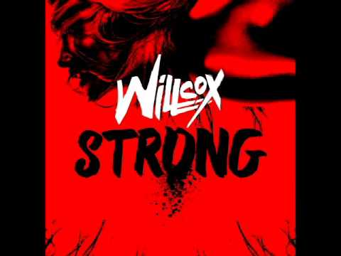 Willcox - Strong (Radio Edit)