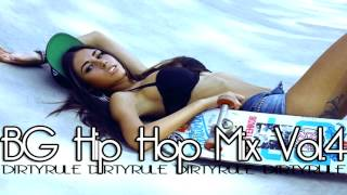 BG Hip Hop & Rnb Mix Vol.4 dirtyrule