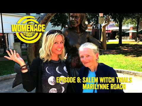 Episode 8: Salem Witch Trials on WOMENACE to SOCIETY