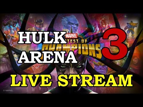 Hulk Arena - Part 3 | Marvel Contest of Champions Live Stream