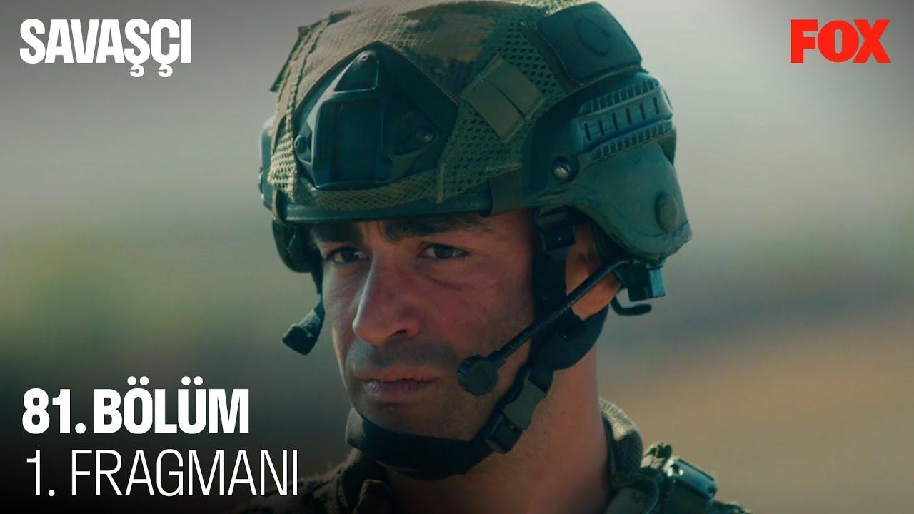 Savaşçı 81. Bölüm Fragman izle