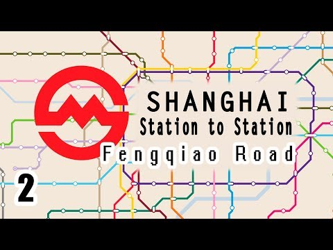 SHANGHAI: Station to Station | Ep. 2 | Fengqiao Road