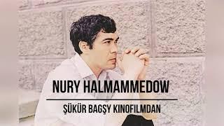 Nury Halmammedow Şükür bagşy kinofilmyndan / Композитор Нуры Халмаммедов
