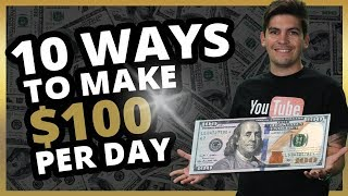 10 Ways How To Make $100 A Day Online From Home [PROOF]