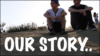 Our Story.. | Sam and Colby