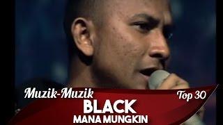 Muzik-Muzik 30 | Black | Mana Mungkin