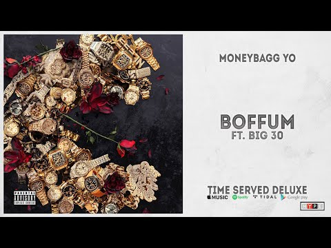 """Moneybagg Yo – """"Boffum"""" Ft. Big 30 (Time Served Deluxe)"""