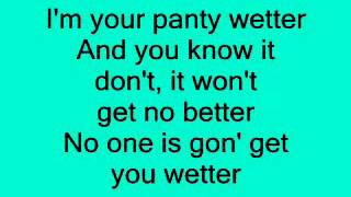 Trey Songz- Panty Wetter