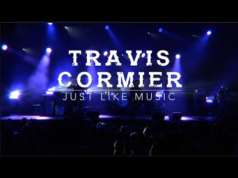 Travis Cormier - Just Like Music (Live)