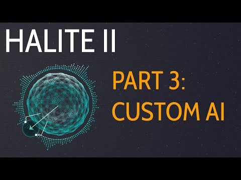 Custom Bot - Halite II 2017 Artificial Intelligence Competition p.3