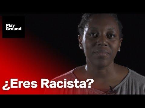 Si crees que no eres racista, mira este vídeo.