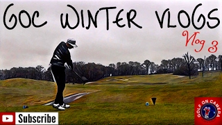 GOC Winter Vlogs - Vlog 3 - I'M BACK ON THE COURSE!!
