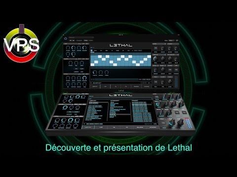 Présentation, Reviews : Lethal Audio, le nouveau synthétiseur (MUST HAVE !)