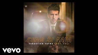 Sebastián Yatra - Como Si Nada (Audio) ft. Cali