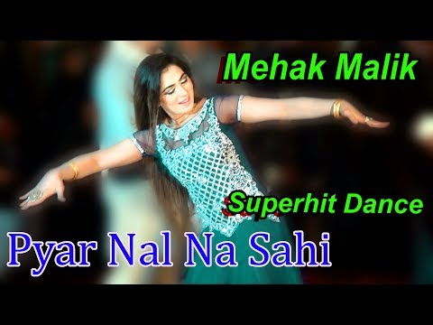 Mehak Malik Pyar Nal Na Sahi New Latest Video Dance In Gojjar Khan