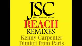Jasper Street Co. - Reach (Kenny Carpenter Remix)