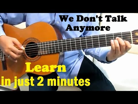 Charlie Puth Ft Selena Gomez We Dont Talk Anymore Guitar Tutorial