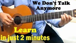 Charlie Puth ft. Selena Gomez We Don't Talk Anymore Guitar Tutorial No Capo - Beginner Guitar Lesson