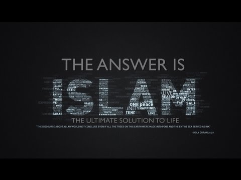 The Answer is Islam ᴴᴰ - The Solution to Life