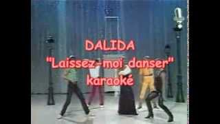 "Karaoké Dalida ""laissez moi danser"""