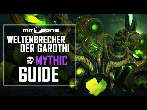 Weltenbrecher der Garothi / Garothi Worldbreaker MYTHIC Raid Guide (Deutsch)