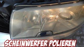 Gambar cover Anleitung : Scheinwerfer Polieren und Scheinwerfer aufbereiten | AUTOLACKAFFEN