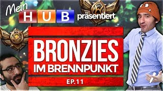 Bronze Elo im Brennpunkt! Episode 11 [League of Legends] [Deutsch / German]