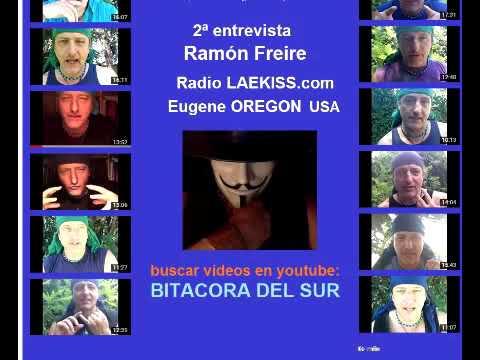 Entrevista a Ramon Freire de Chile , radio LAEKISS, Oregon USA