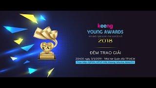TRỰC TIẾP: Lễ Trao Giải Âm Nhạc Keeng Young Awards 2018🔥🔥🔥