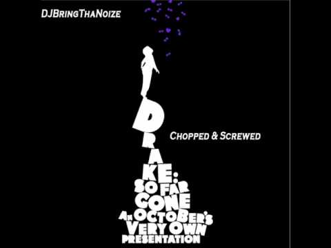 Drake Nov. 18th Chopped and Screwed