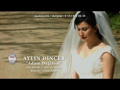 Aylin Dinçer - Adam Değilsin  (Official video 2017 )