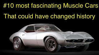 Top 10  Muscle Car concepts never produced.