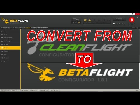 How to Convert from Cleanflight to Betaflight Flight Controller Firmware