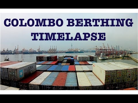 Container Ship Berthing at Port of Colombo - Timelapse