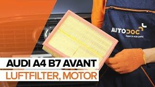 Hur byter man Luftfilter AUDI A4 Avant (8ED, B7) - online gratis video