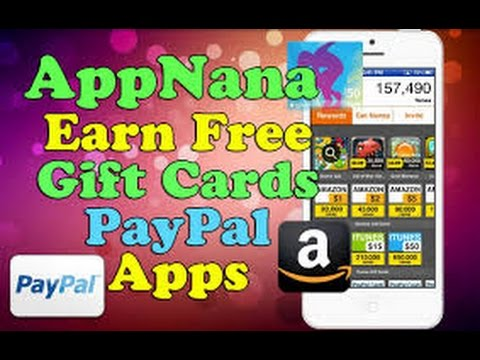 Earn How To Get Free $50 Itunes PayPal Steam Gift Cards AppNana No ...