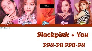 Gambar cover [Karaoke] Blackpink + You - DDU-DU DDU-DU (5 Members)