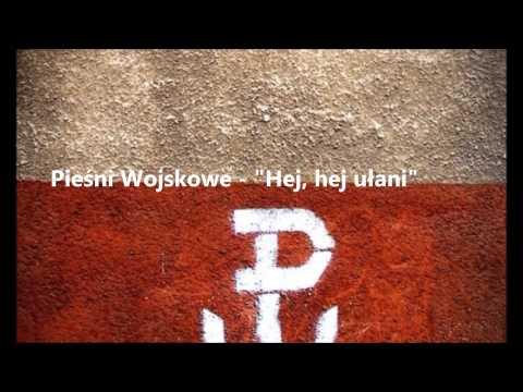 Pieśń Wojskowa - Hej, hej ułani