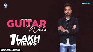 Guitar Wala : Sam Jaspalon (Lyrical Video) | Taran Saini | Latest Punjabi Songs 2018 | Geet Box
