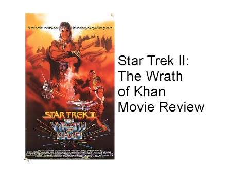 a review of the star trek movie the wrath of khan It is nearly gospel now among trekkies that the second star trek sequel, star trek ii: the wrath of khan, is the undisputed best of the series, and will likely never meet its equalinspired by classic literature like moby dick.