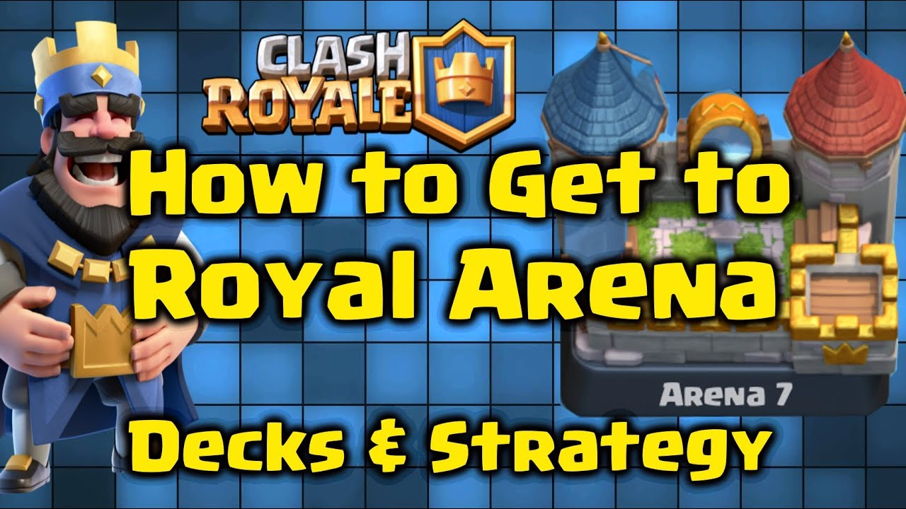Clash royale best deck to reach royal arena arena 7 for Clash royal deck arene 7