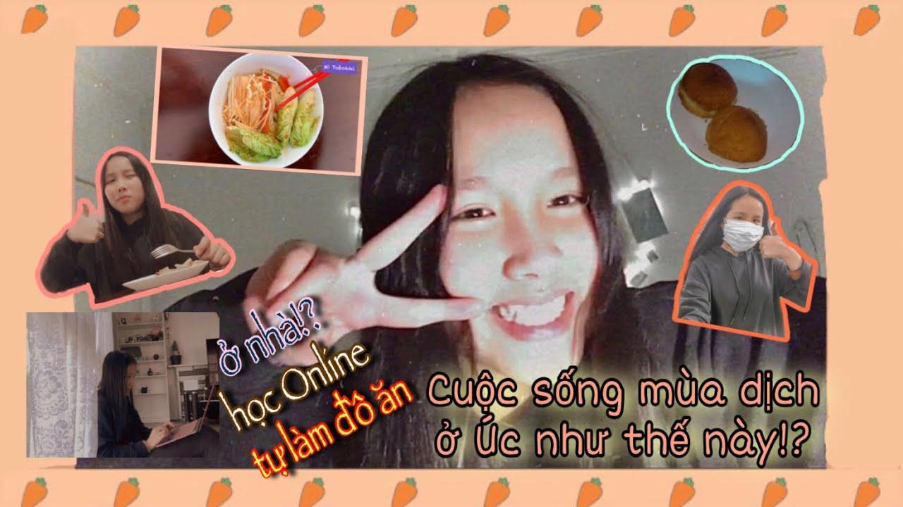 Vlog #7   Cuộc Sống Mùa Cách Ly (Stage 4) Của Du Học Sinh Như Thế Này (học online, tự làm đồ ăn) 😎
