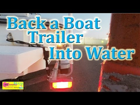 NO YELLING AT BOAT RAMP! - Back a Boat Trailer into Water - Trailer Backing Lesson